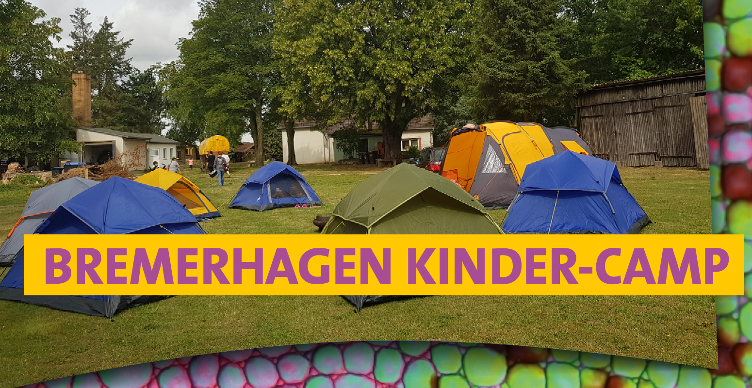 Kinder-Camp in Bremerhagen