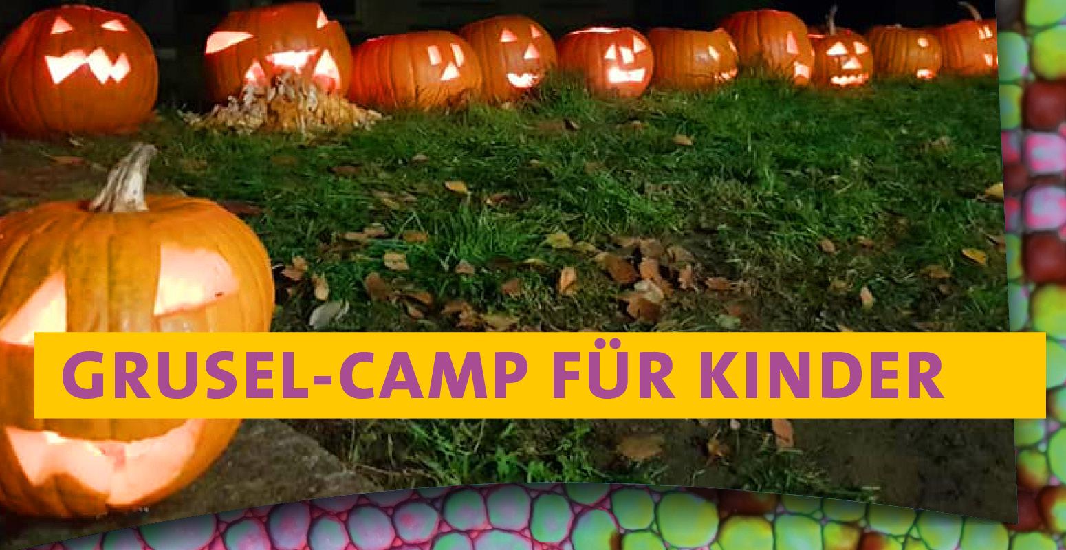 Grusel-Camp für Kinder VERSCHOBEN